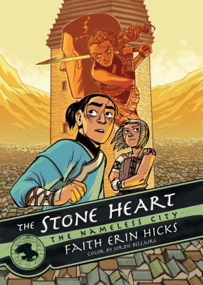 The Stone Heart: The Nameless City by Faith Erin Hicks