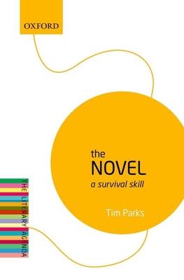 The Novel: A Survival Skill (Literary Agenda) Cover Image