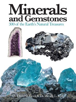 Minerals and Gemstones: 300 of the Earth's Natural Treasures (Mini Encyclopedia) Cover Image