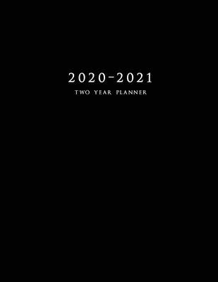 2020-2021 Two Year Planner: Large Monthly Planner with Inspirational Quotes and Black Cover Cover Image