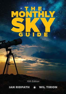 The Monthly Sky Guide, 10th Edition Cover Image