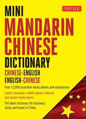 Mini Mandarin Chinese Dictionary: Chinese-English English-Chinese (Tuttle Mini Dictionary) Cover Image