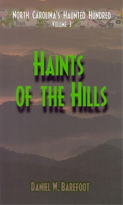Haints of the Hills (North Carolina's Haunted Hundred #3) Cover Image