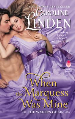 When the Marquess Was Mine: The Wagers of Sin Cover Image