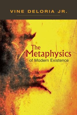 The Metaphysics of Modern Existence Cover Image