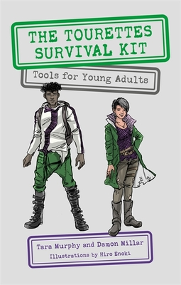 The Tourettes Survival Kit: Tools for Young Adults with Tics Cover Image