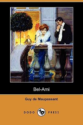 Bel-Ami (Dodo Press) Cover Image