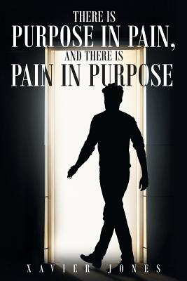 There is Purpose in Pain, and there is Pain in Purpose Cover Image