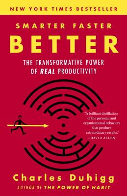 Smarter Faster Better: The Transformative Power of Real Productivity Cover Image
