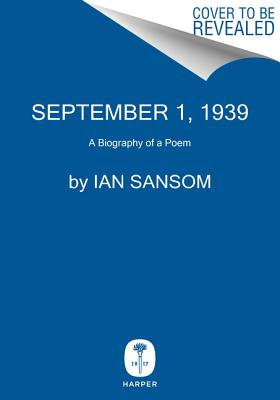 September 1, 1939: A Biography of a Poem Cover Image