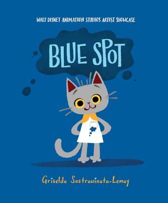 Blue Spot: Walt Disney Animation Studios Artist Showcase Cover Image
