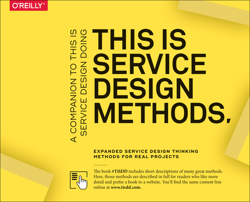 This Is Service Design Methods: A Companion to This Is Service Design Doing Cover Image