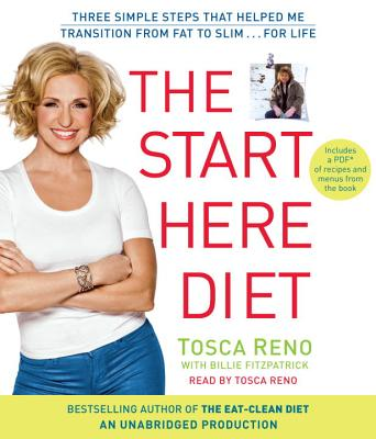 The Start Here Diet: Three Simple Steps That Helped Me Transition from Fat to Slim . . . for Life Cover Image