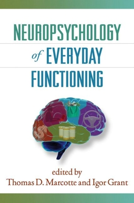 Neuropsychology of Everyday Functioning (The Science and Practice of Neuropsychology) Cover Image