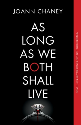 As Long as We Both Shall Live: A Novel