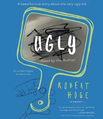 Ugly: A Beautiful True Story about One Very Ugly Kid Cover Image