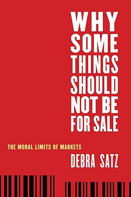 Why Some Things Should Not Be for Sale Cover