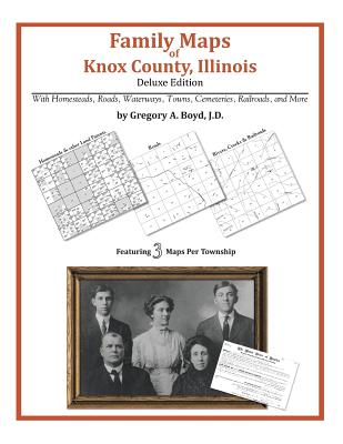 Family Maps of Knox County, Illinois Cover Image
