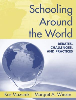 Schooling Around the World: Debates, Challenges, and Practices Cover Image