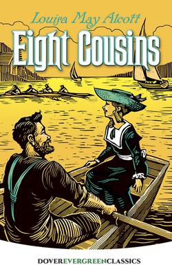 Eight Cousins (Dover Children's Evergreen Classics) Cover Image