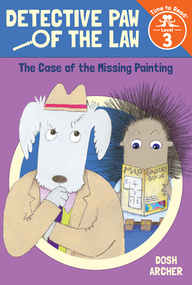 Cover for The Case of the Missing Painting (Detective Paw of the Law