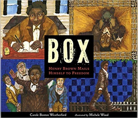 Box: Henry Brown Mails Himself to Freedom Cover Image