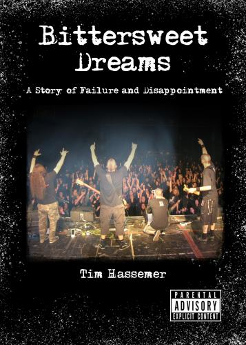 Bittersweet Dreams: A story of failure and disappointment Cover Image