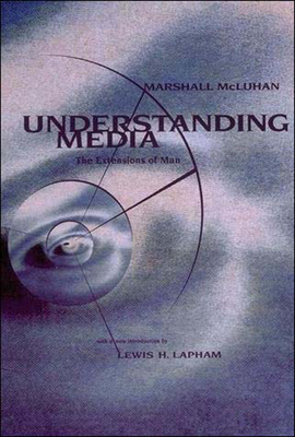 Understanding Media: The Extensions of Man Cover Image