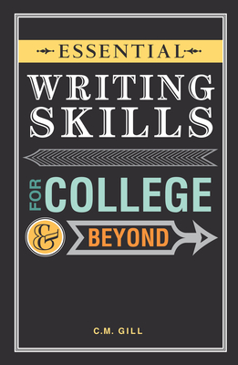 Essential Writing Skills for College and Beyond Cover Image