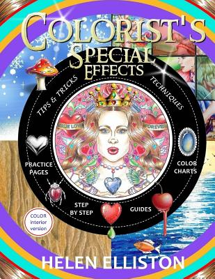 Colorist's Special Effects - color interior: Step by step guides to making your adult coloring pages POP! Cover Image