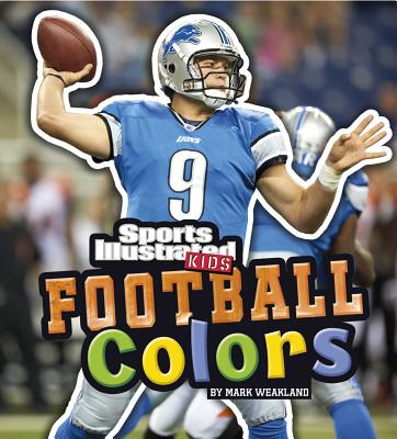 Cover for Football Colors (Sports Illustrated Kids