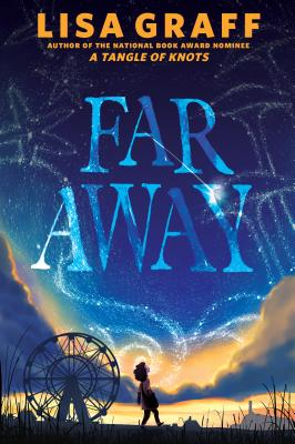 Far Away by Lisa Graff