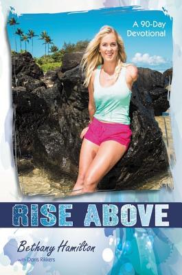 Rise Above: A 90-Day Devotional (Faithgirlz / Soul Surfer) Cover Image