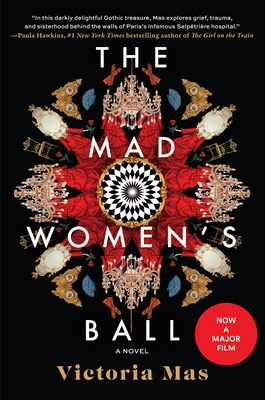 The Mad Women's Ball: A Novel Cover Image