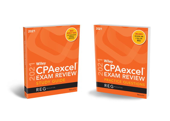 Wiley Cpaexcel Exam Review 2021 Study Guide + Question Pack: Regulation Cover Image