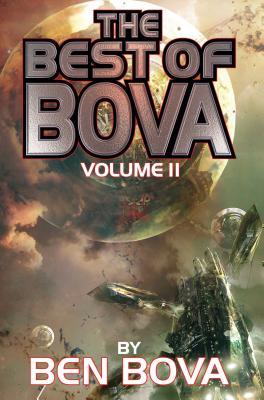 The Best of Bova: Volume 2 (BAEN #2) Cover Image