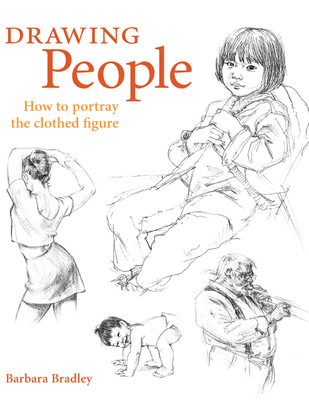 Drawing People: How to Portray the Clothed Figure Cover Image