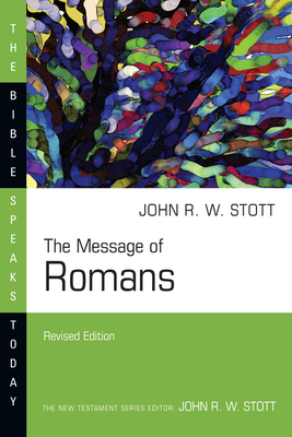 The Message of Romans: God's Good News for the World (Bible Speaks Today) Cover Image