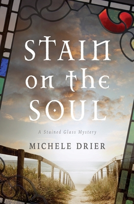 Stain on the Soul: A Stained Glass Mystery Cover Image