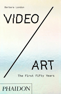 Video/Art: The First Fifty Years Cover Image