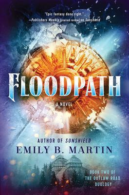 Floodpath: A Novel (Outlaw Road #2) Cover Image