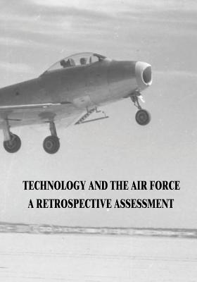 Technology and the Air Force: A Retrospective Assessment Cover Image
