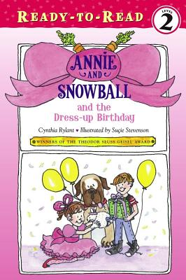 Annie and Snowball and the Dress-up Birthday Cover Image