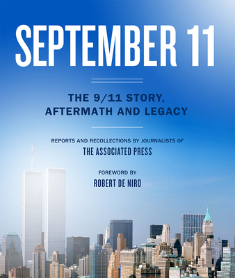 September 11: The 9/11 Story, Aftermath and Legacy Cover Image
