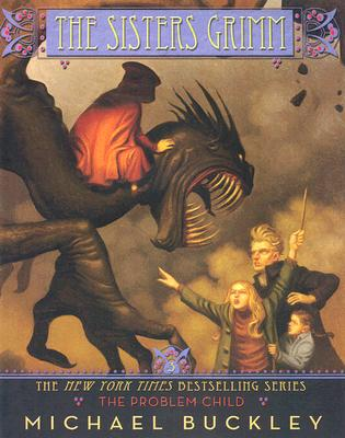 The Sisters Grimm: The Problem Child - #3 Cover Image