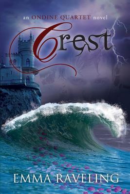 Crest (Ondine Quartet Book 3) Cover