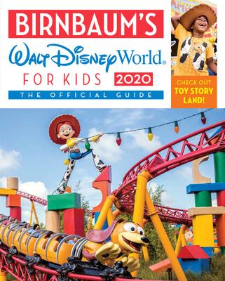 Birnbaum's 2020 Walt Disney World for Kids: The Official Guide (Birnbaum Guides) Cover Image
