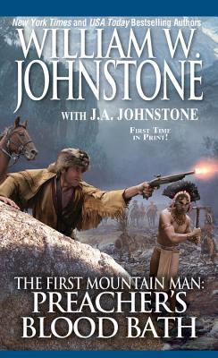 Preacher's Bloodbath (Preacher/First Mountain Man #22) Cover Image