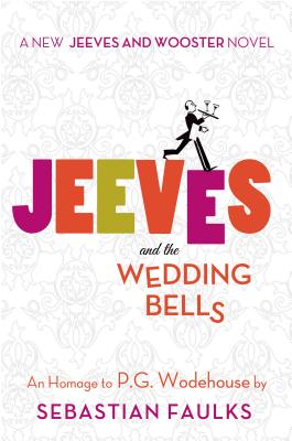 Jeeves and the Wedding Bells Cover Image