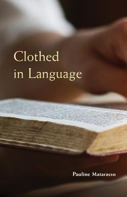 Clothed in Language, Volume 59 (Monastic Wisdom #59) Cover Image
